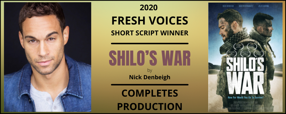 2020 SHORT SCRIPT WINNER SHILOS WAR COMPLETES PRODUCTION