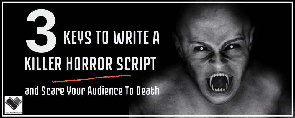 Write a Killer Horror Script